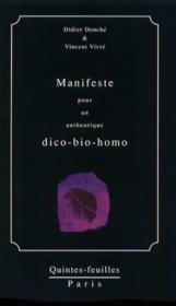 Manifeste pour un authentique dico-bio-homo - Couverture - Format classique