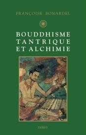 Bouddhisme tantrique et alchimie - Couverture - Format classique