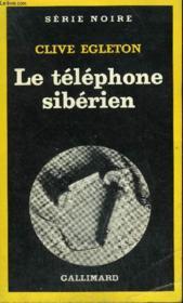 Collection : Serie Noire N° 1808 Le Telephone Siberien - Couverture - Format classique