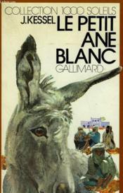 Le Petit Ane Blanc. Collection : 1 000 Soleils. - Couverture - Format classique