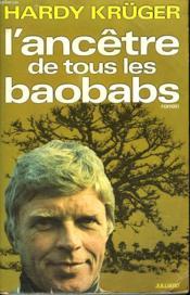 L Ancetre De Tous Les Baobabs. - Couverture - Format classique
