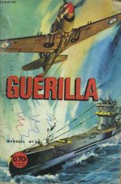 Guerilla. Mensuel N°28. Le Chasseur Solitaire. - Couverture - Format classique