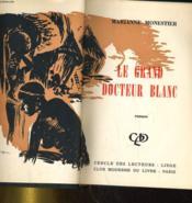 Le Grand Docteur Blanc - Couverture - Format classique
