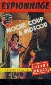 Moche Coup A Moscou - Couverture - Format classique