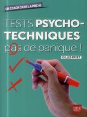 Tests psychotechniques ; pas de panique ! - Couverture - Format classique