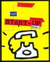 Start-Up ; Annee 1 - Intérieur - Format classique