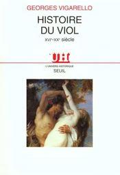 Histoire du viol ; XVIe-XXe siècle - Intérieur - Format classique