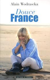 Douce France - Couverture - Format classique