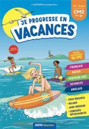 Cahier de vacances ; je progresse en vacances ; CM2 à la 6e (édition 2021) - Couverture - Format classique