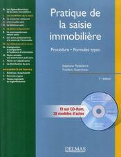 Pratique de la saisie immobilière ; procédure, formules types - Intérieur - Format classique