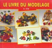Le livre du modelage - Couverture - Format classique