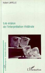 Les Enjeux De L'Interpretation Theatrale - Intérieur - Format classique