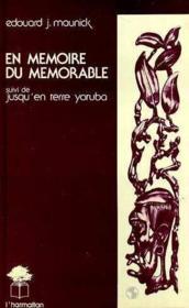 En mémoire du mémorable ; jusqu'en terre yoruba - Couverture - Format classique