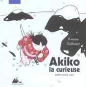 Akiko la curieuse ; petit conte zen - Intérieur - Format classique