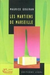 Les martiens de Marseille - Couverture - Format classique