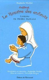 Coffret le rosaire des enfants ; livrets de prière mariale - Couverture - Format classique