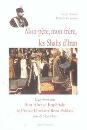Mon Pere, Mon Frere Shahs Iran Xxe S - Intérieur - Format classique
