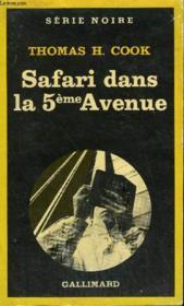 Collection : Serie Noire N° 1809 Safari Dans La 5eme Avenue - Couverture - Format classique