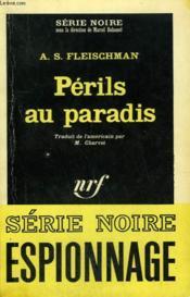 Perils Au Paradis. Collection : Serie Noire N° 976 - Couverture - Format classique