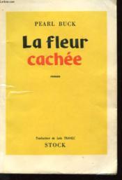La Fleur Cachee - Couverture - Format classique