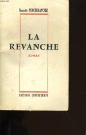 La Revange. - Couverture - Format classique