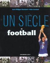 Un Siecle De Football ; Edition 2002 - Intérieur - Format classique
