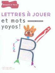 Lettres a jouer et mots yoyos - Intérieur - Format classique