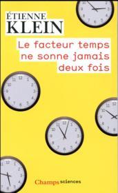 Le facteur temps ne sonne jamais deux fois - Couverture - Format classique