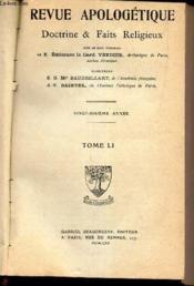Revue Apologetique - Doctrine & Faits Religieux - Tome Li. - Couverture - Format classique