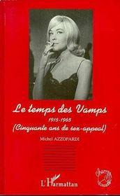 Le Temps Des Vamps, 1915-1965 - Intérieur - Format classique