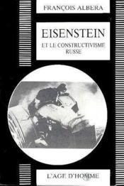 Eisenstein Et Le Constructivisme Russe - Couverture - Format classique