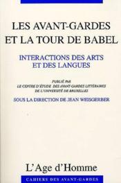 Les Avant-Gardes Et La Tour De Babel - Couverture - Format classique