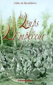 Loups De L'Empereur (Les) - Couverture - Format classique