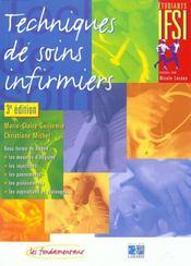 Les Techniques De Soins Infirmiers 3eme Edition - Intérieur - Format classique