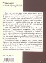 Anatoli vassiliev ; au coeur de la pédagogie téâtrale ; rigueur et anarchie - 4ème de couverture - Format classique