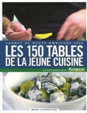 150 Tables De La Jeune Cuisine (Les) - Couverture - Format classique