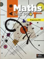 Maths bac pro terminales ; groupements A et B ; livre de l'élève (édition 2011) - Couverture - Format classique