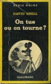 Collection : Serie Noire N° 1810 On Tue Ou On Tourne ? - Couverture - Format classique