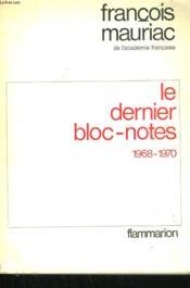 Le Dernier Bloc-Notes. Tome 5 : 1968 - 1970. - Couverture - Format classique