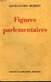 Figures Parlementaires. - Couverture - Format classique