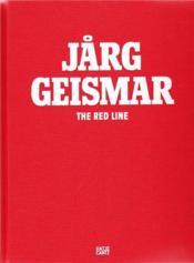 Jarg geismar the red line - Couverture - Format classique