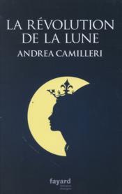 La révolution de la lune - Couverture - Format classique