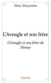 L'aveugle et son frère de Nymay - Couverture - Format classique