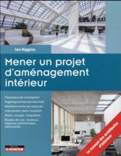 Mener un projet d'aménagement intérieur - Couverture - Format classique