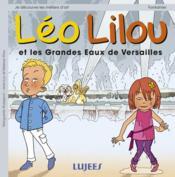 Léo Lilou et les grandes eaux de Versailles - Couverture - Format classique