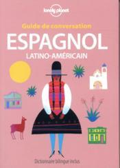 GUIDE DE CONVERSATION ; espagnol ; latino-américain (10e édition) - Couverture - Format classique