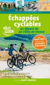 Échappées cyclables au départ de 20 villes de France - Couverture - Format classique