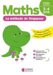 Je m'entraîne avec la méthode de Singapour ; maths ; petite section - Couverture - Format classique