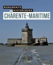 Monuments historiques de Charente-Maritime - Couverture - Format classique