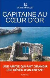 Capitaine au coeur d'or - Couverture - Format classique